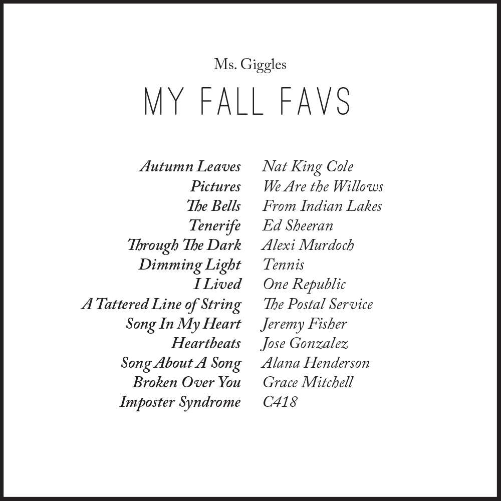 ms-giggles-fall-favs-playlist